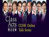 "CUHK hosts the ""Class Acts"" CUHK Online Talk Series"